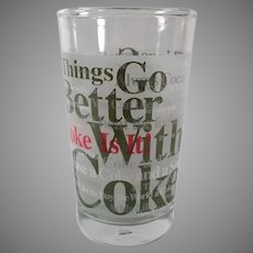 Vintage Things Go Better With Coke - Coca-Cola Advertising Glass -Three Available