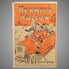 1945 Vintage Story Book - Hermit's Hollow Adventures of the Barberry Boys 3rd Edition