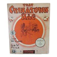 Vintage 1910 Sheet Music – That Chinatown Rag