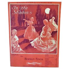 Vintage 1910 Sheet Music – In the Shadows