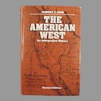 Vintage Book - The American West, An Interpretive History - 1984 Hardbound