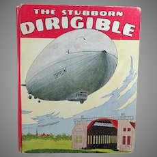 Child's Vintage Book – The Stubborn Dirigible and Other Stories by Wallace Wadsworth