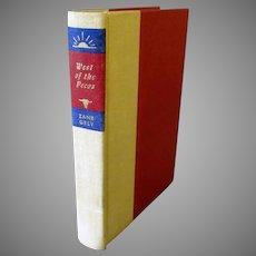 Vintage Zane Grey West of the Pecos Novel – 1965 Hardbound Book