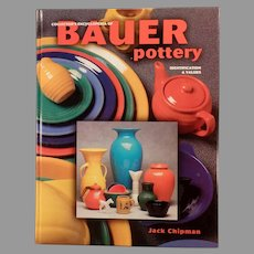 Collector's Encyclopedia of Bauer Pottery - Jack Chipman, Hardbound Reference Book