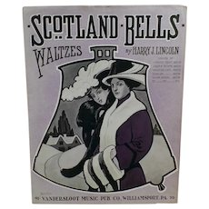 Vintage Sheet Music - 1913 Scotland Bells Waltzes