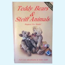 Teddy Bears and Steiff Animals Reference Book - Margaret Fox Mandel