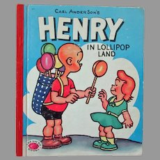 Child's Vintage Book – Henry in Lollipop Land by Carl Anderson - 1953