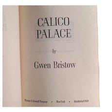 Vintage 1970 Gold Rush Novel - Calico Palalce - Gwen Bristow Hardbound Book