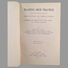 Vintage Machine Shop Practice Reference Manual - 1912