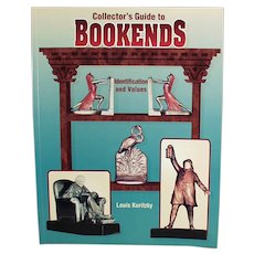 1998 Reference Book - Collector's Guide to Bookends by Louis Kuritzky