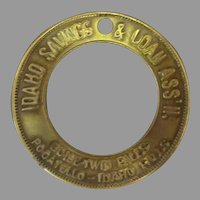 Vintage Idaho Saving & Loan Advertising Keychain Token - Brass