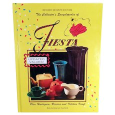 Vintage Fiestaware Reference Book - Revised 7th Edition Encyclopedia of Fiesta - Huxfords