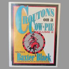 Vintage Cowboy Poetry Book – Croutons on a Cow Pie Volume II Baxter Black