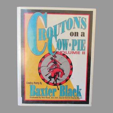 Vintage Cowboy Poetry Book – Croutons on a Cow Pie Volume II Baxter Black