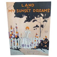Vintage Sheet Music – Land of My Sunset Dreams