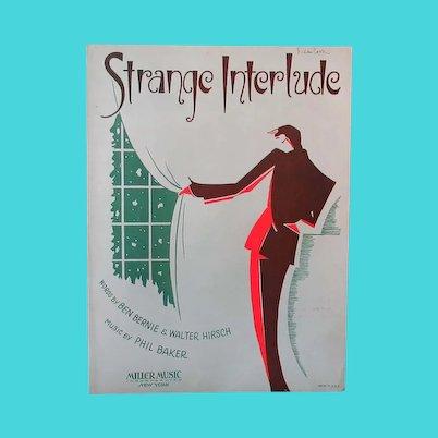 Vintage Sheet Music – Strange Interlude - 1932