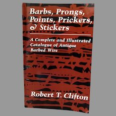 Vintage Barbed Wire Reference Book – Barbs, Prongs, Points, Prickers & Stickers - Paperback