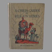 Vintage Madonna Series Hardbound Book – Child's Garden of Religion Stories