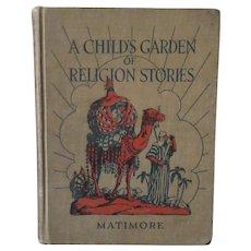 Vintage Madonna Series Hardbound Book – Child's Garden of Religion Stories