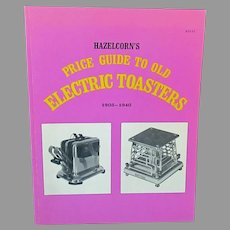 Vintage Reference Book – Hazelcorn's Price Guide to Old Electric Toasters 1908-1940