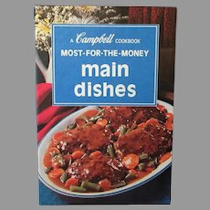 Vintage Campbell Cookbook – 1975 Most for the Money Main Dishes - Recipe Book