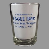 Humorous Wyoming Eagle Bar Advertising Shot Glass - Ladies, Men & Hogs