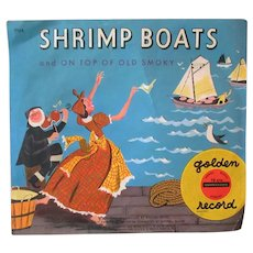 Vintage Child's 78 Golden Record – Shrimp Boats and On Top of Old Smoky