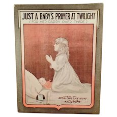 Vintage WWI Sheet Music - 1918 For Her Daddy Over There a Baby's Prayer