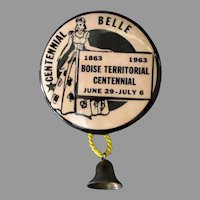 Vintage Boise Territorial Centennial Belle Advertising Pinback 1963