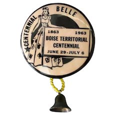 Vintage Boise Territorial Centennial Belle Advertising Pinback 1963