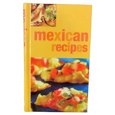 Mexican Recipes Cook Book by Marlena Spieler