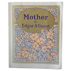 Vintage Poetry Book - Edgar A. Guest - Mother - 1925 Softbound