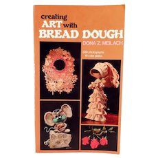 Vintage Bread Dough Craft Book - Bread Dough Art by Dona Z. Meilach