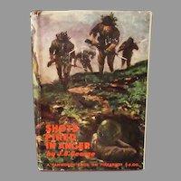 Vintage Hardbound – Shots Fired in Anger – J.B. George - Guadalcanal WW II