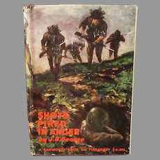 Vintage Hardbound – Shots Fired in Anger – J.B. George - Guadalcanal WW II