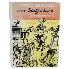 Vintage Cowboy Jamboree Book - Western Songs & Lore by Harold W. Felton