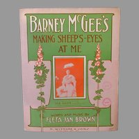Vintage Sheet Music – Barney McGee's Making Sheep Eyes at Me -1908