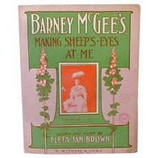 Vintage Sheet Music – Barney McGee's Making Sheep Eyes at Me -1908