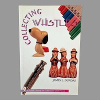 Old Reference Book on Collecting Vintage Whistles - 1995 James L Dundas