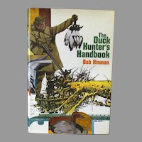 Vintage Hardbound Book – The Duck Hunter's Handbook by Bob Hinman 1974
