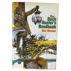 Vintage Hardbound Book – The Duck Hunter's Handbook by Bob Hinman 1974