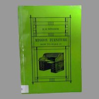 Vintage Reference Book – Mission Furniture, How to Make It by H.H. Windsor