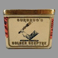 Vintage Surbrug's Golden Sceptre Tobacco Tin with Scepter Graphics - Nice Old Advertising Tin