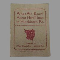 Little Vintage Booklet - Hard Times in Hutchinson, Kansas - McArthur Packing Advertising