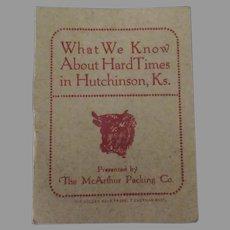 Little Vintage Booklet - Hard Times in Hutchinson, Kansas - McArthur Packing Advertising