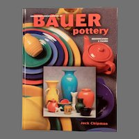 Collector's Encyclopedia of Bauer Pottery by Jack Chipman - Hardbound Reference Book