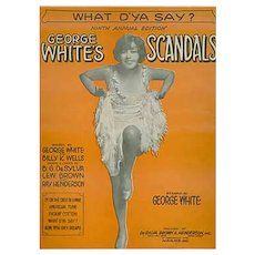 Vintage 1928 Sheet Music from George White's Scandals - What D'Ya Say?
