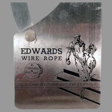 Vintage Edwards 1938 Wire Rope Gauge Advertising Tool