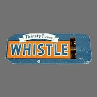 Vintage Advertising Whistle - Golden Orange Refreshment Soda - Thirsty? Just Whistle