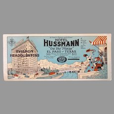 Vintage Advertising Ink Blotter for AAA Hotel Hussmann El Paso Texas Aviation Headquarters